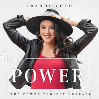 The Power Project Podcast