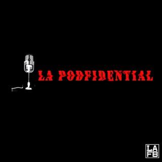 LA Podfidential