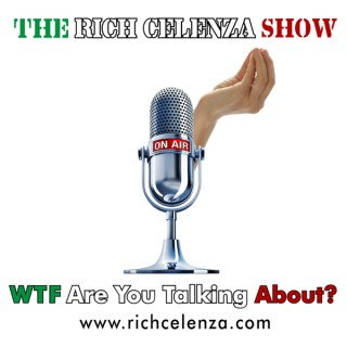 THE RICH CELENZA SHOW