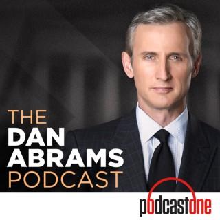 The Dan Abrams Podcast