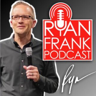 The Ryan Frank Podcast