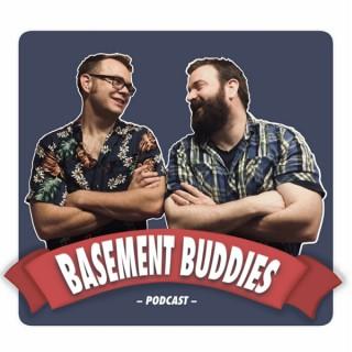 The Basement Buddies Podcast