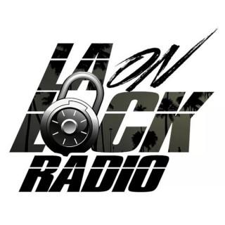 LA On Lock Radio