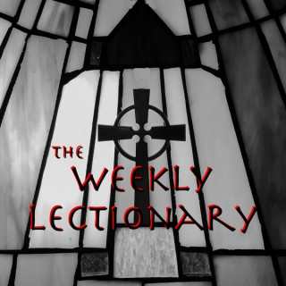 The Weekly Lectionary