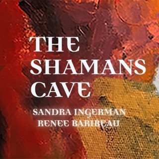 The Shamans Cave