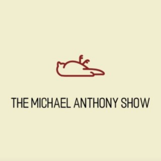 The Michael Anthony Show