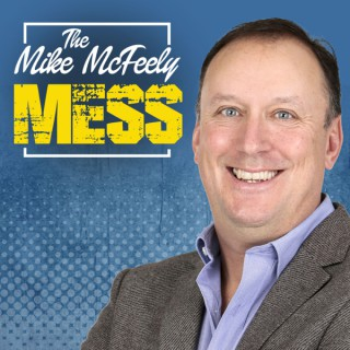 The Mike McFeely Mess