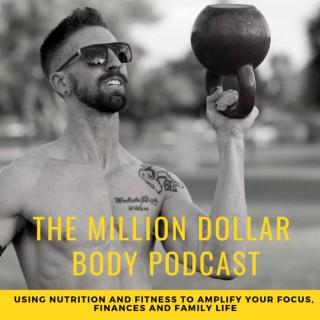 The Million Dollar Body Podcast