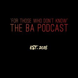 The BA Podcast: