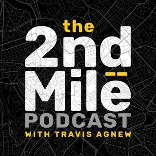 The 2nd Mile Podcast
