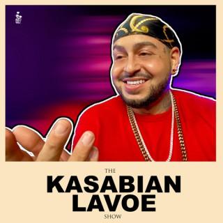 The Kasabian Lavoe Show