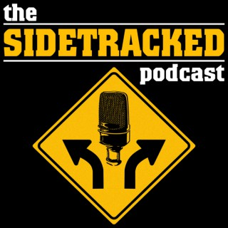 The Sidetracked Podcast