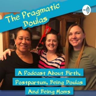The Pragmatic Doulas