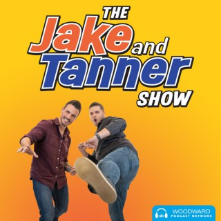 The Jake and Tanner Show