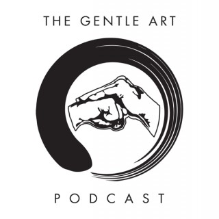 The Gentle Art Podcast