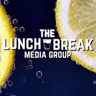 The Lunch Break Media Group