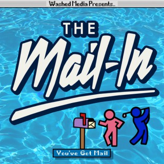 The Mail-In Podcast