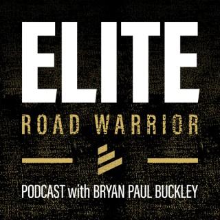 The Elite Road Warrior Podcast