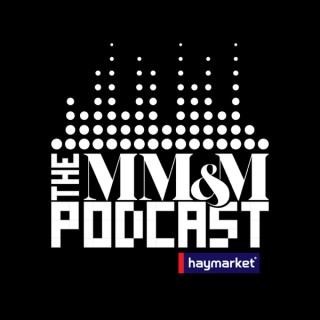 The MM+M Podcast