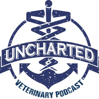The Uncharted Veterinary Podcast