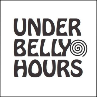 The Underbelly Hours