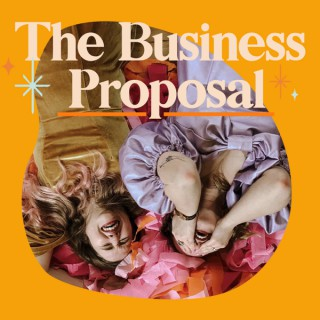 The Business Proposal Podcast