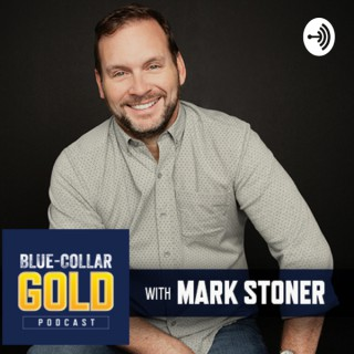 The Blue Collar Gold Podcast