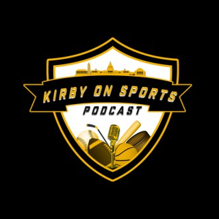 The Kirby on Sports Podcast