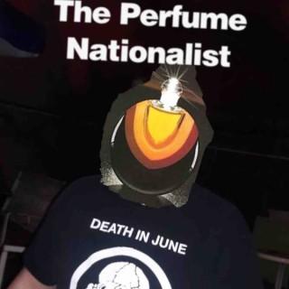 The Perfume Nationalist
