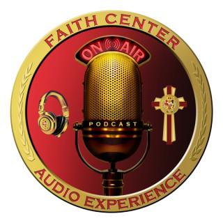 The Faith Center Audio Experience