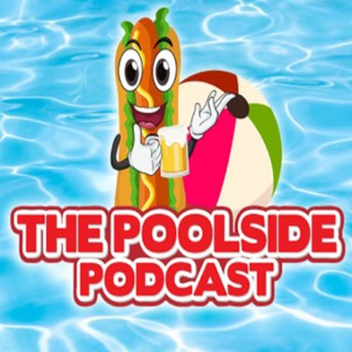 The Poolside Podcast