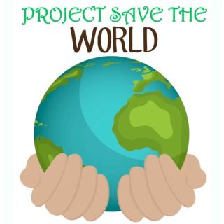 projectsavetheworld's podcast