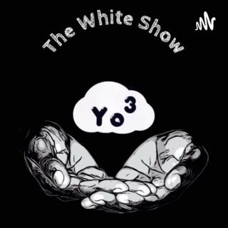 The White Show