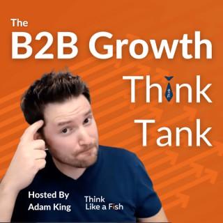 B2B Growth Think Tank