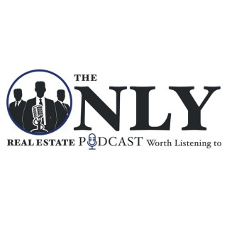 The Only Real Estate Podcast Worth...