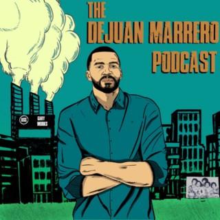 The DeJuan Marrero Podcast