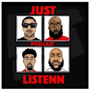 The Just Listenn Podcast