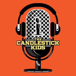 The Candlestick Kids Fantasy Podcast
