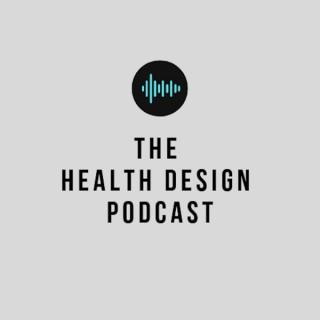 The Health Design Podcast