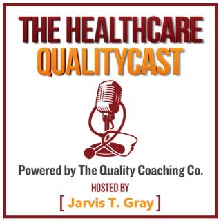 The Healthcare QualityCast