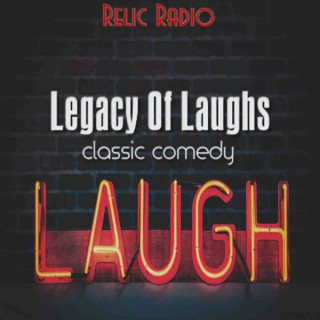 A Legacy Of Laughs