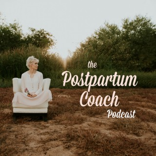 The Postpartum Coach Podcast