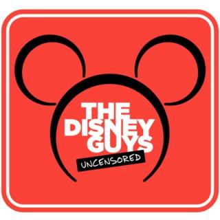 The Disney Guys: Uncensored