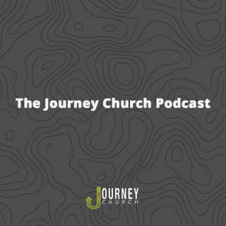 The Journey Church Podcast | @thejchurch