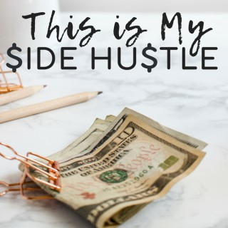 This Is My Side Hustle: Optimizing Your Making It Pay Lifestyle