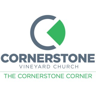 The Cornerstone Corner