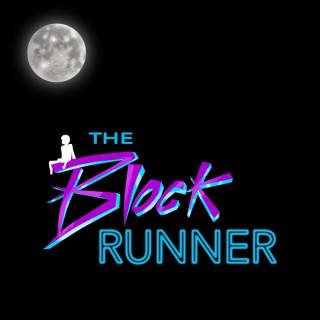The Block Runner