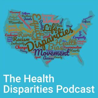 The Health Disparities Podcast