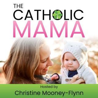The Catholic Mama