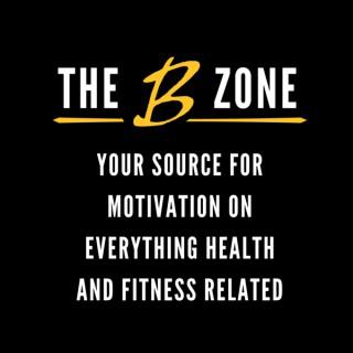 The B Zone